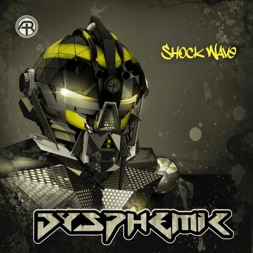 Shock Wave by Dysphemic