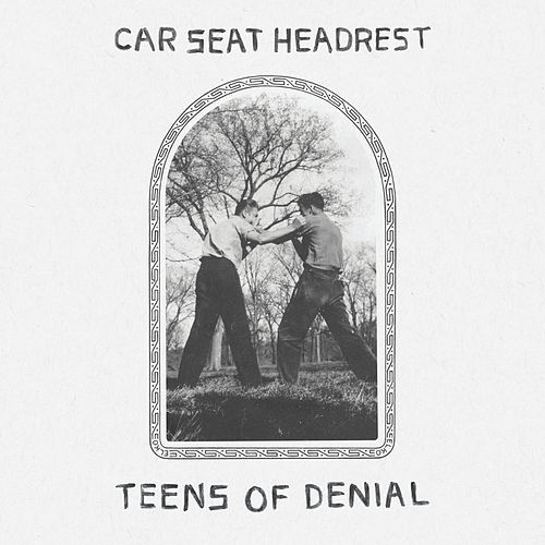 Teens Of Denial de Car Seat Headrest