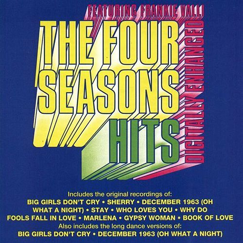 Hits Featuring Frankie Valli de Frankie Valli & The Four Seasons