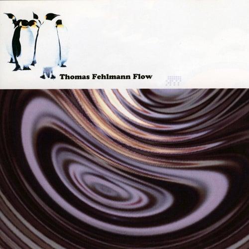 Flow by Thomas Fehlmann