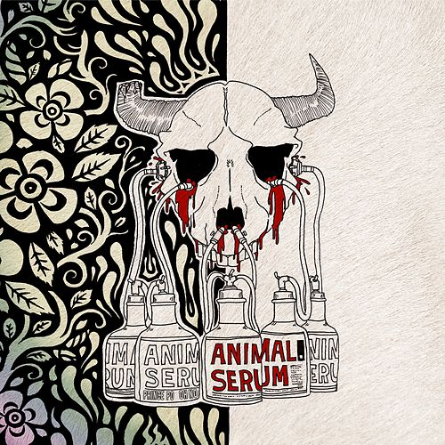 Animal Serum by Oh No