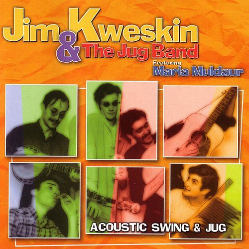 Acoustic Swing And Jug de Jim Kweskin