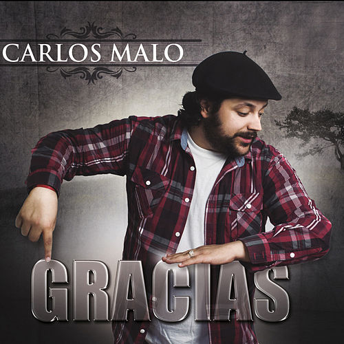 Gracias de Carlos Malo