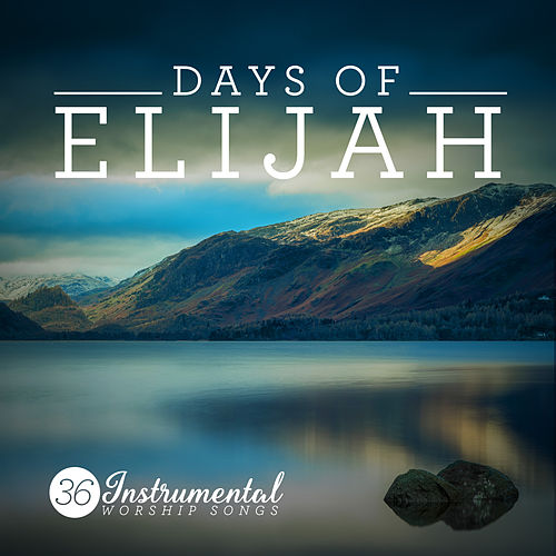 Days of Elijah von Elevation