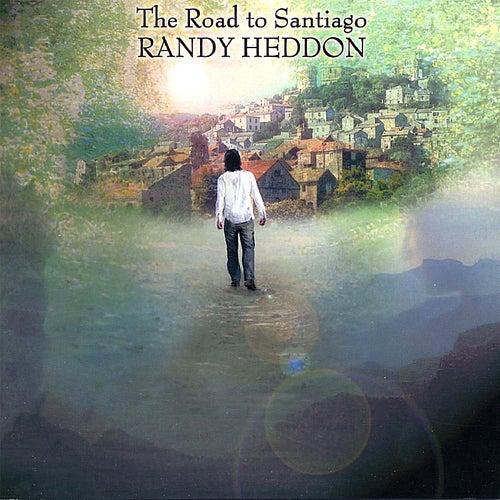 The Road to Santiago de Randy Heddon