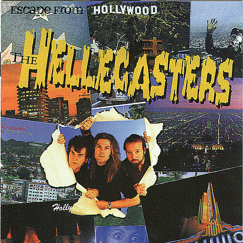 Escape From Hollywood de Hellecasters