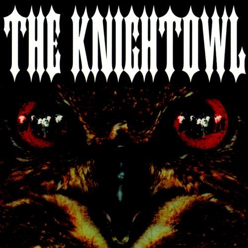 The Knightowl by Mr. Knightowl