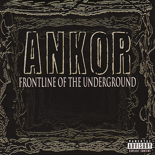 Frontline of the Underground by Ankor