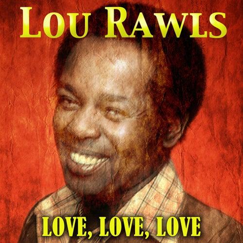 Love, Love, Love von Lou Rawls