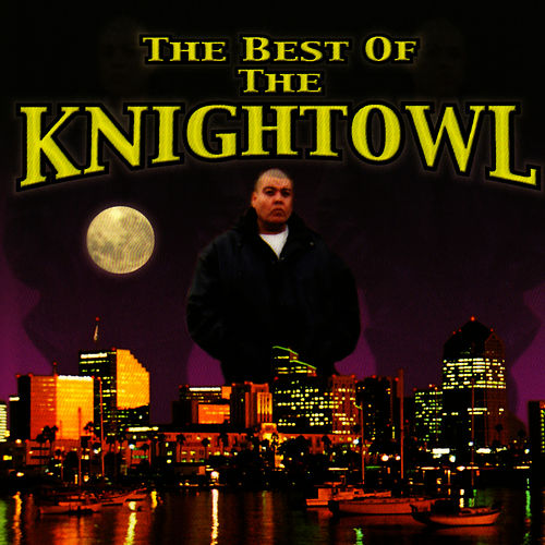 The Best of the Knightowl by Mr. Knightowl