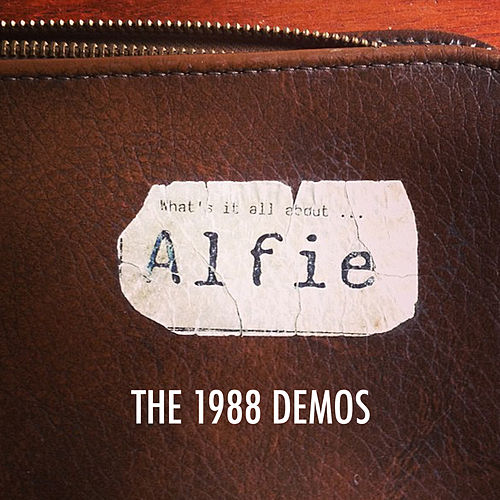 The 1988 Demos von Alfie