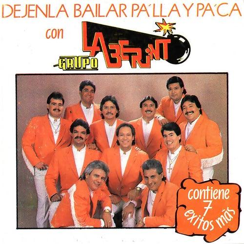 Dejenla Bailar Pa´lla y Pa´ca Con