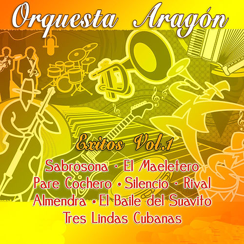 Grandes Éxitos Vol.1 de Orquesta Aragón
