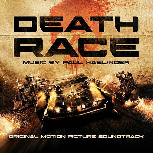 Death Race (Original Motion Picture Soundtrack) de Paul Haslinger