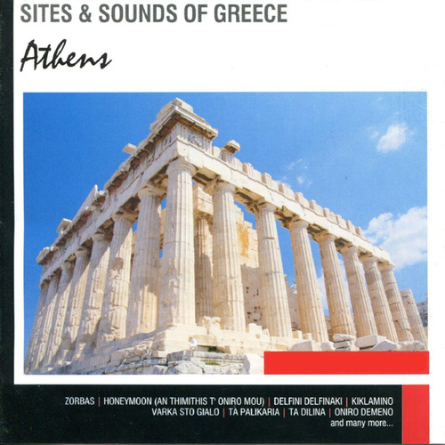 Sites and Sounds of Greece: Athens by Various Artists