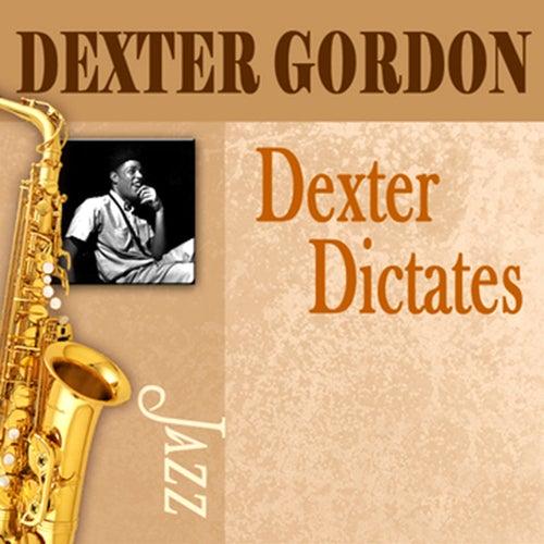 Dexter Dictates by Dexter Gordon
