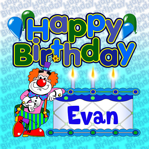 Happy Birthday Evan von The Birthday Bunch