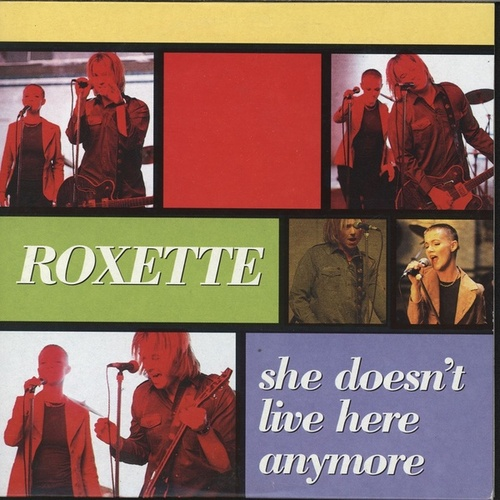 She Doesn't Live Here Anymore de Roxette