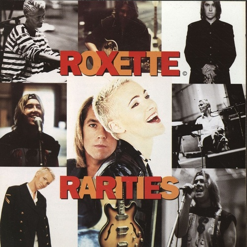 Rarities by Roxette