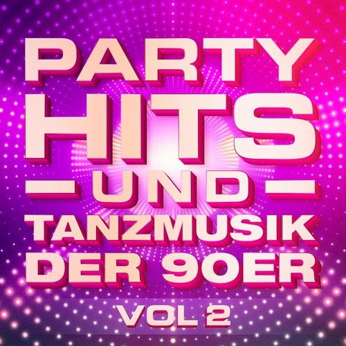 Partyhits und Tanzmusik der 90er, Vol. 2 by Tanzmusik der 90er