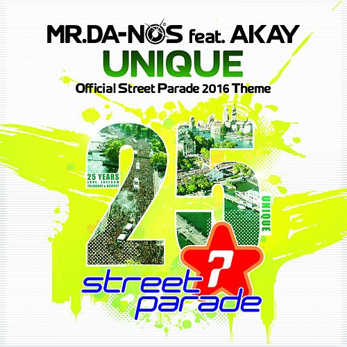Unique (Official Street Parade 2016 Theme) von Mr. Da-Nos