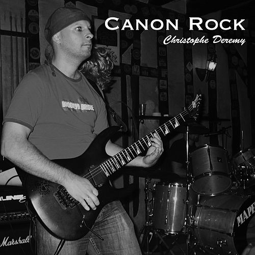 Canon Rock van Christophe Deremy