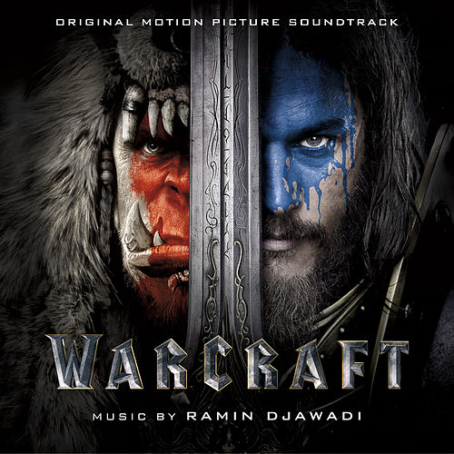 Warcraft (Original Motion Picture Soundtrack) de Ramin Djawadi