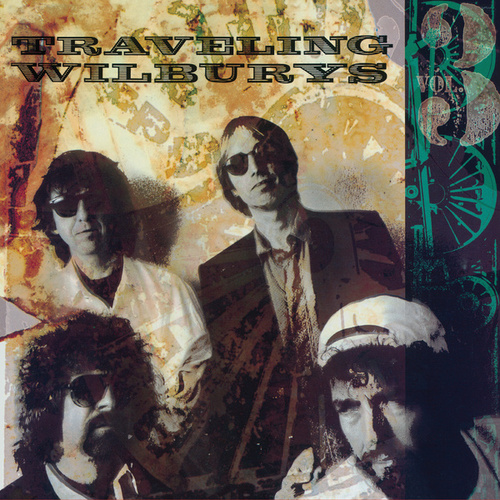 Vol. 3 von The Traveling Wilburys