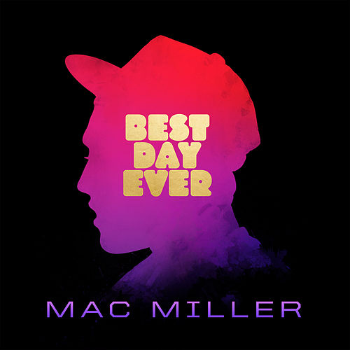 Best Day Ever de Mac Miller
