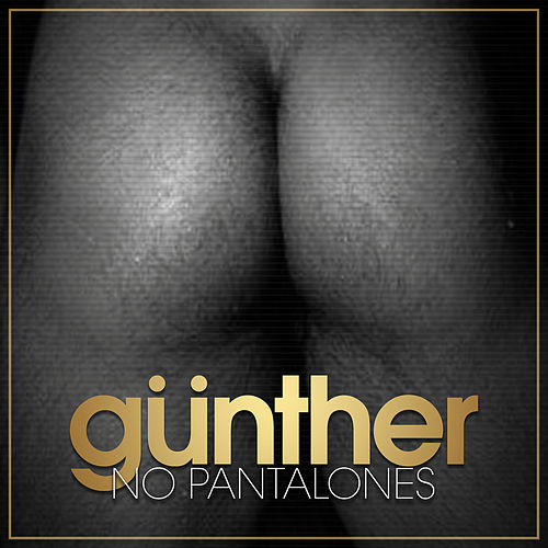 No Pantalones de Gunther & The Sunshine Girls