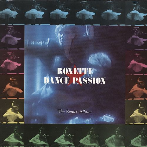 Dance Passion - The Remix Album de Roxette