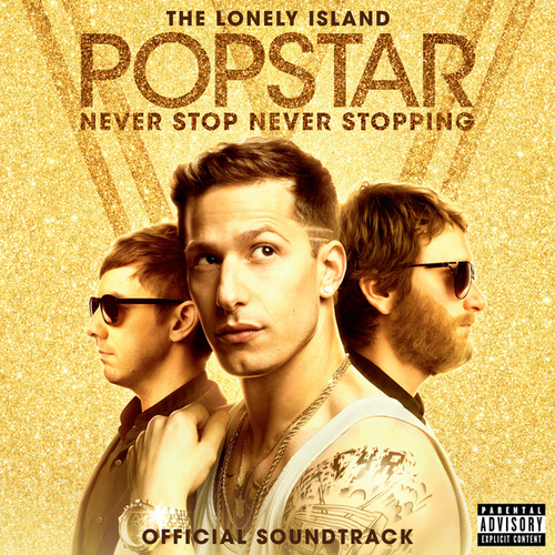 Popstar: Never Stop Never Stopping de The Lonely Island
