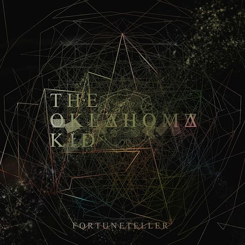 Fortuneteller by The Oklahoma Kid