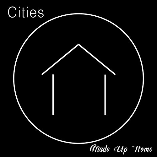 Made up Home von Cities