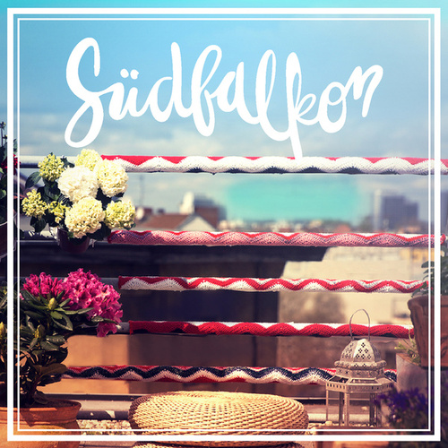 Südbalkon von Various Artists