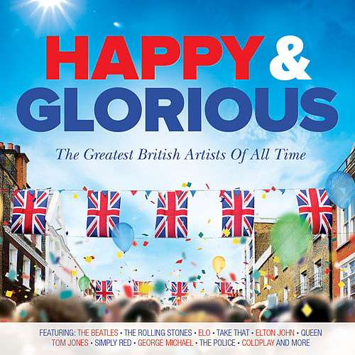 Happy & Glorious by Various Artists