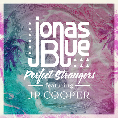 Perfect Strangers de Jonas Blue