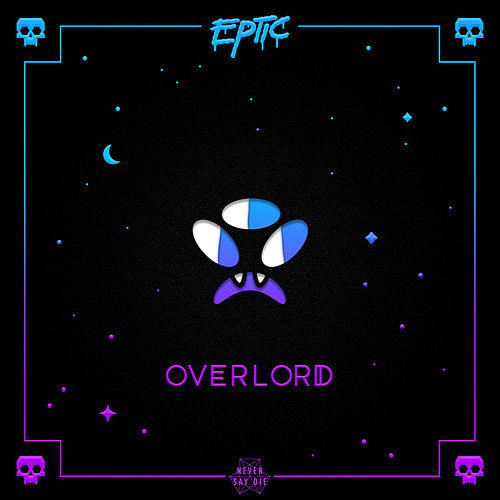 Overlord by Eptic
