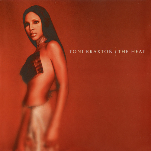 The Heat von Toni Braxton
