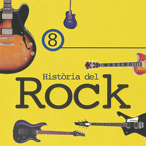 Història del Rock 8 de Various Artists