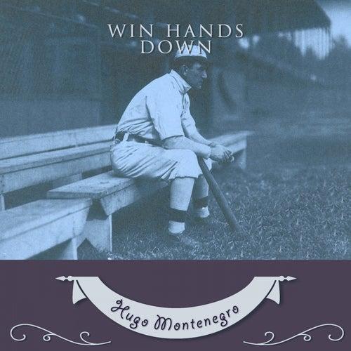 Win Hands Down by Hugo Montenegro