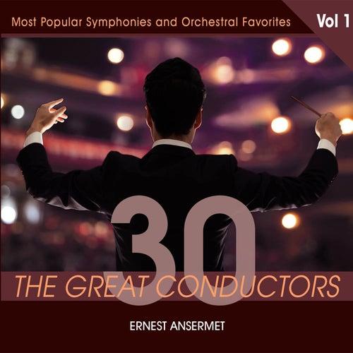 30 Great Conductors - Ernest Ansermet, Vol. 1 von Ernest Ansermet