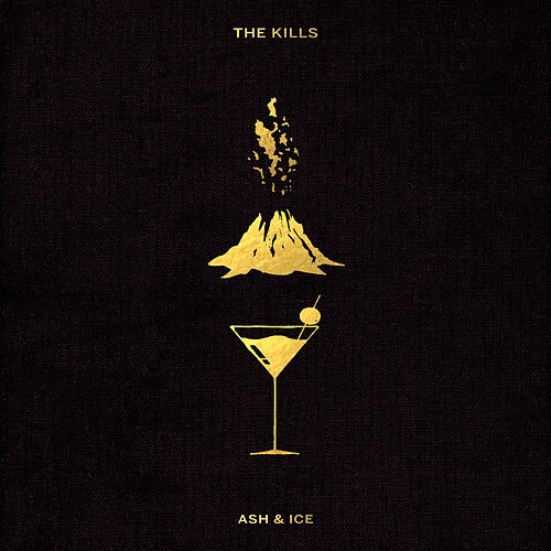 Ash & Ice de The Kills