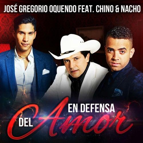 En Defensa del Amor (feat. Chino & Nacho) de José Gregorio Oquendo
