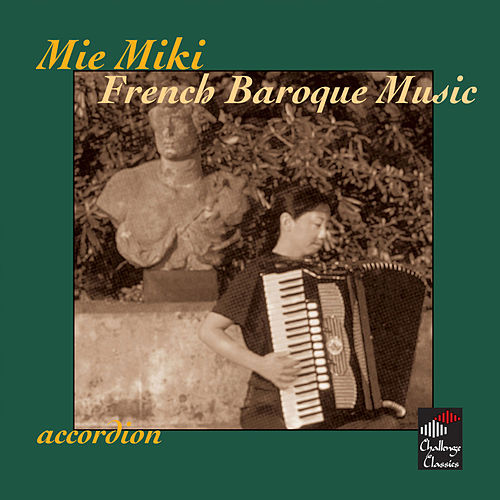 French Baroque Music by Mie Miki