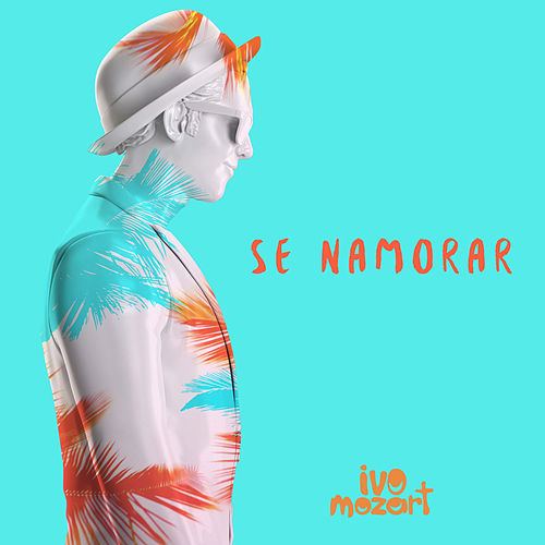 Se Namorar - Single de Ivo Mozart