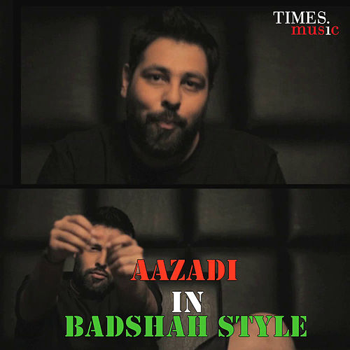 Aazadi in Badshah Style - Single de Badshah