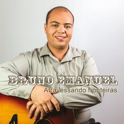 Atravessando Fronteiras by Bruno Barreto