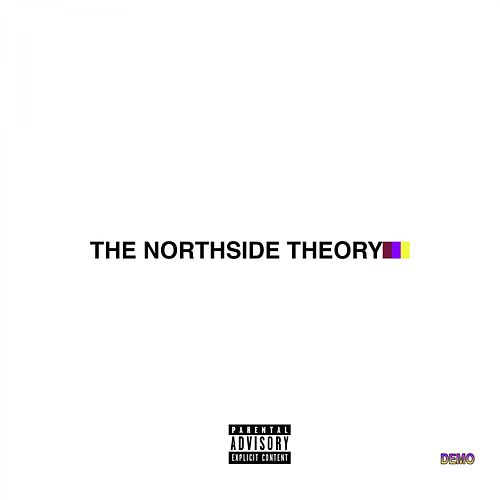 The Northside Theory by Parade