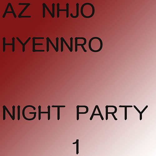 Night Party 1 (Radio Edit) von Az Nhjo Hyennro